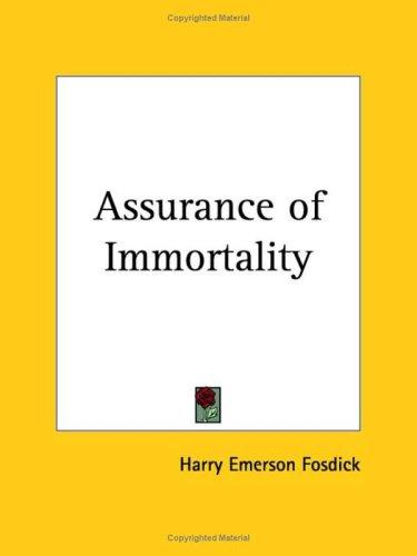 Assurance of Immortality