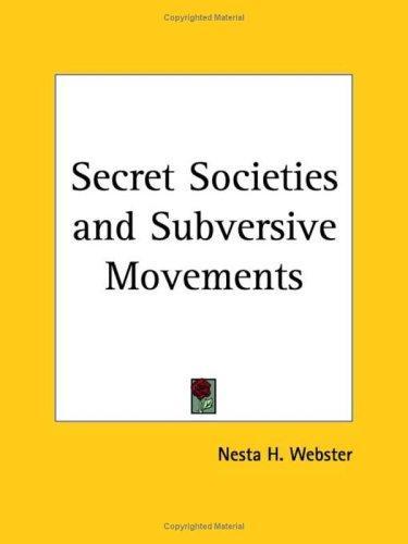 Download Secret Societies and Subversive Movements