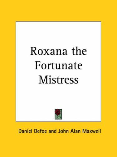 Download Roxana the Fortunate Mistress