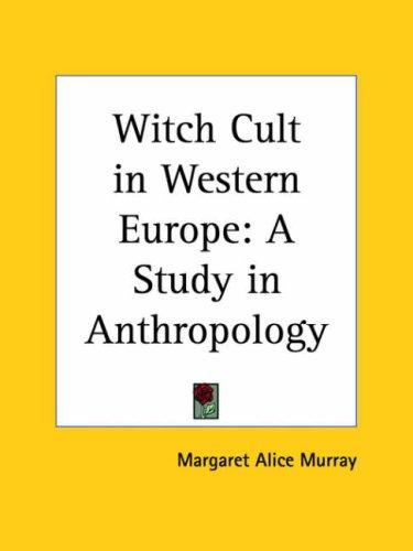 Download Witch Cult in Western Europe