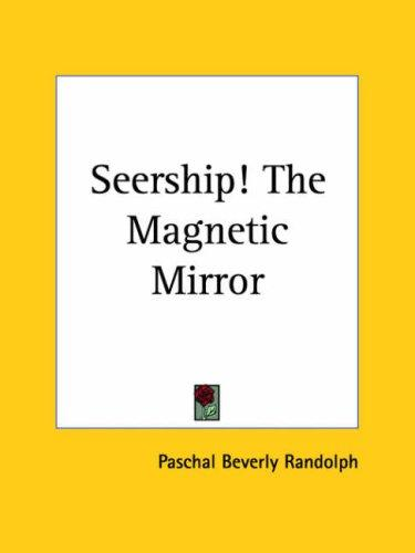 Download Seership! The Magnetic Mirror