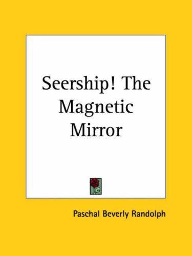 Download Seership! The Magnetic Mirror