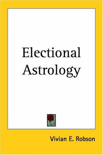Download Electional Astrology