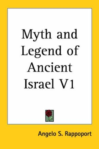Myth and Legend of Ancient Israel