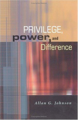 Download Privilege, Power, and Difference