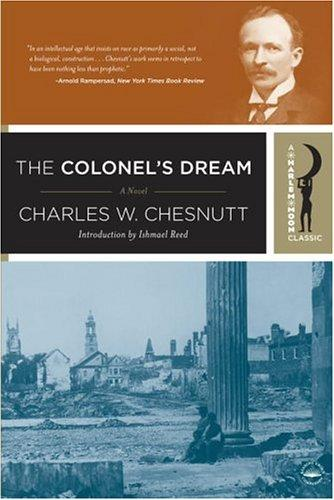 The colonel's dream by Charles Waddell Chesnutt