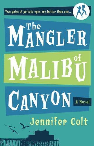 Download The mangler of Malibu Canyon