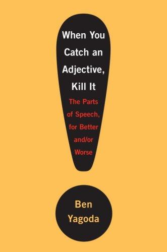 Download When You Catch an Adjective, Kill It