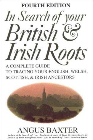 In Search of Your British and Irish Roots