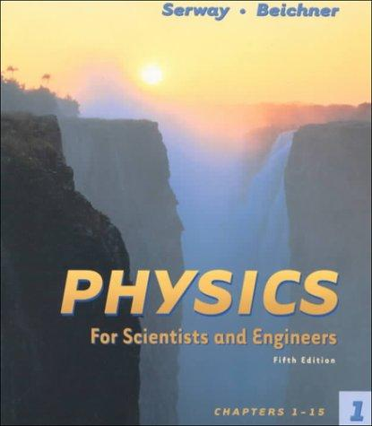 Physics for Scientist and Engineers