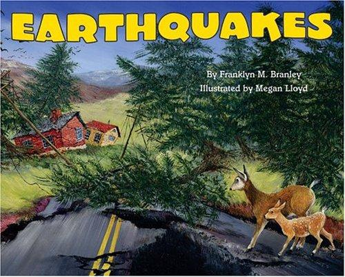 Earthquakes (reillustrated) (Let's-Read-and-Find-Out Science 2)