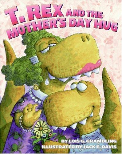 Download T. Rex and the Mother's Day Hug