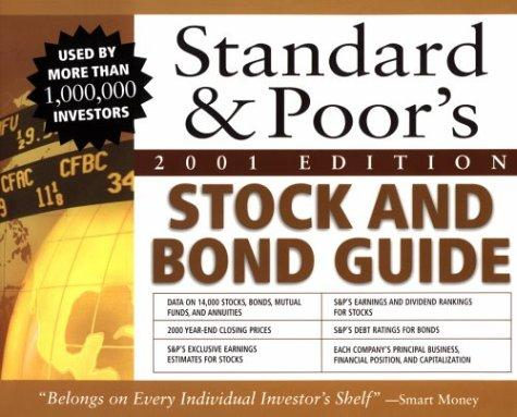 ... Standard and Poors Stock and Bond Guide, 2001 Edition by Standard
