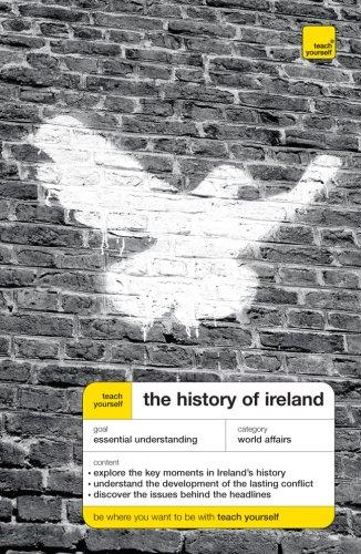 Teach Yourself The History of Ireland (Teach Yourself: General Reference), Finbar, Madden