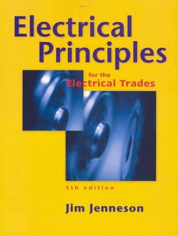 Download Electrical Principles for the Electrical Trades