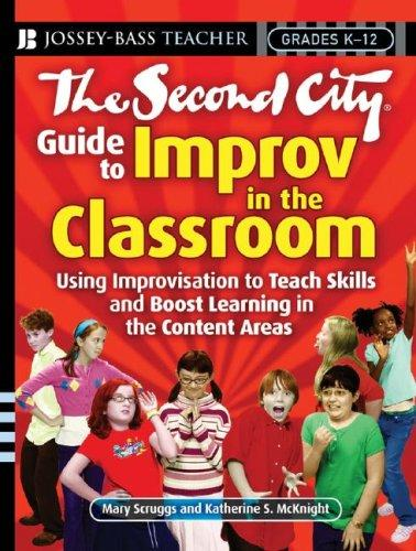 Download The Second City Guide to Improv in the Classroom