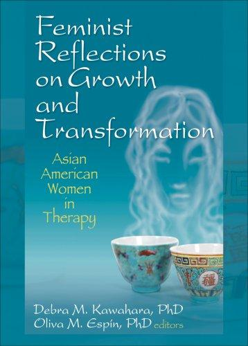 Feminist reflections on growth and transformation by Debra M Kawahara