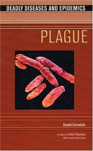 Download Plague (Deadly Diseases and Epidemics)