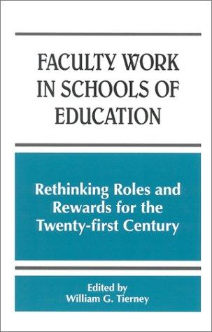 Download Faculty Work in Schools of Education