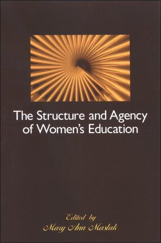 Download The Structure and Agency of Women's Education