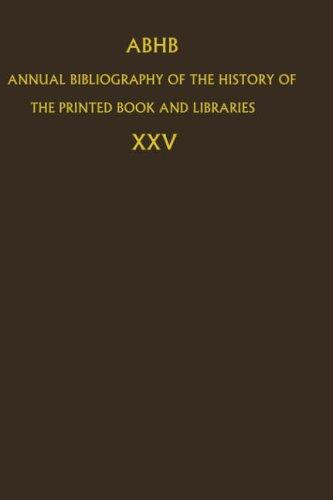 Download Annual Bibliography of the History of the Printed Book and Libraries