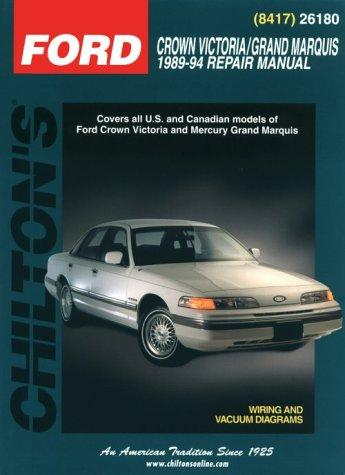 Image for Ford: Crown Victoria/Grand Marquis 1989-94 (Chilton's Total Car Care Repair Manual)