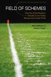 Field Of Schemes: How The Great Stadium Swindle Turns Public Money Into Private Profit PDF Download