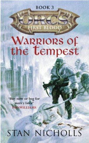 Warriors of the Tempest (Orcs) by Stan Nicholls