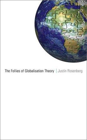 The Follies of Globalisation Theory