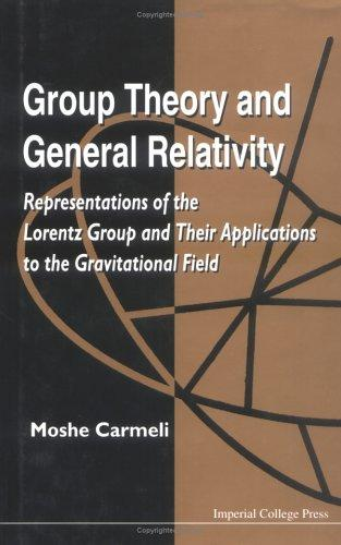 Download Group theory and general relativity