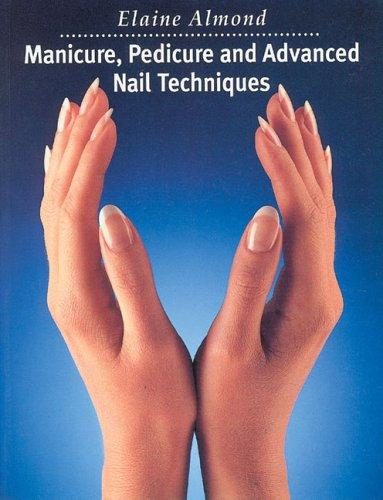 Download Manicure, Pedicure and Advanced Nail Techniques