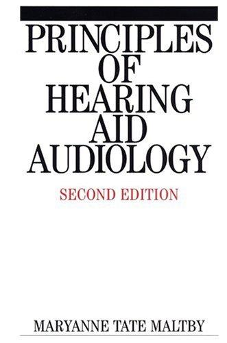 Download Principles of Hearing Aid Audiology
