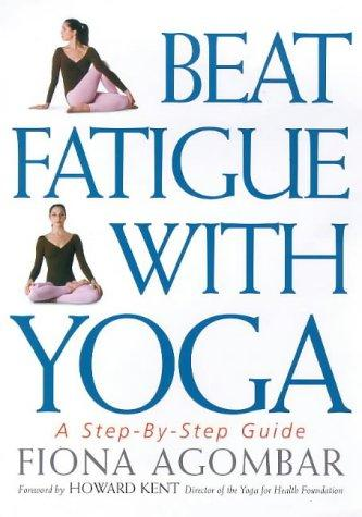 Download Beat fatigue with yoga