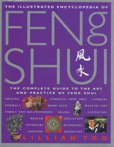 Download The Illustrated Encyclopedia of Feng Shui