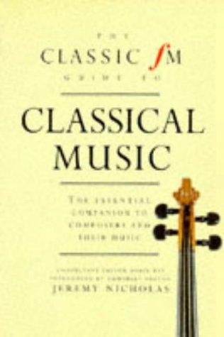 Download The Classic Fm Guide to Classical Music