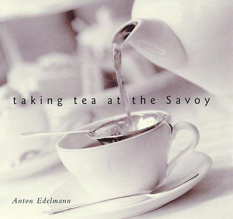 Download Taking Tea at the Savoy