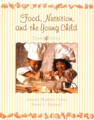 Download Food, nutrition, and the young child