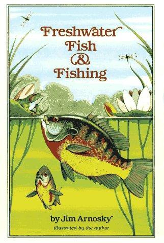 Freshwater Fish and Fishing