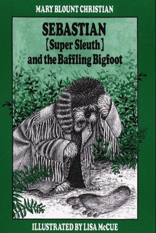 Sebastian (Super Sleuth) and the Baffling Bigfoot