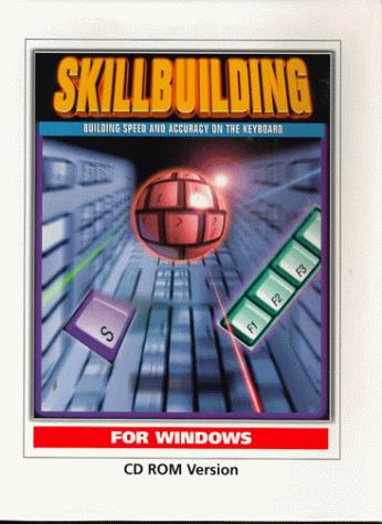 Skillbuilding Building Speed and Accuracy on the Keyboard CDROM Pkg
