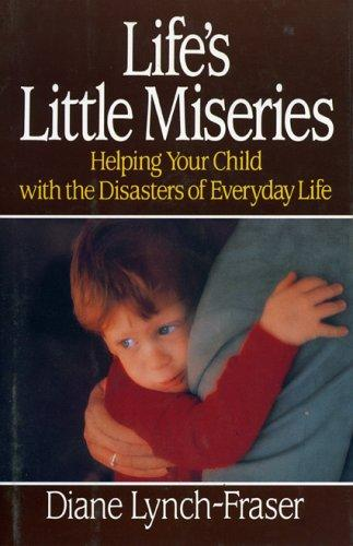 Life's little miseries