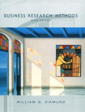 Business research methods by William G. Zikmund