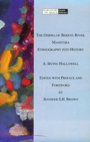 The Ojibwa of Berens River, Manitoba