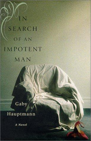 In search of an impotent man
