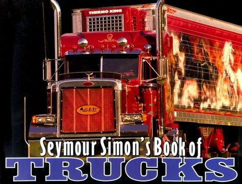 Seymour Simon's book of trucks.