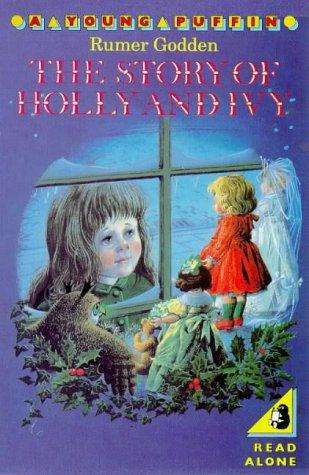 The Story of Holly and Ivy (Puffin Books)