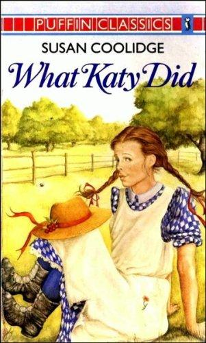 What Katy did by Susan Coolidge