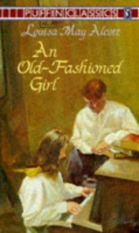 Download An Old-Fashioned Girl (Puffin Classics)