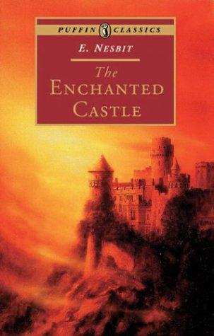 The Enchanted Castle (Puffin Classics)