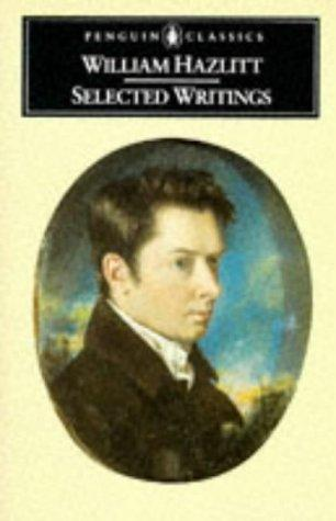 Selected writings of William Hazlitt